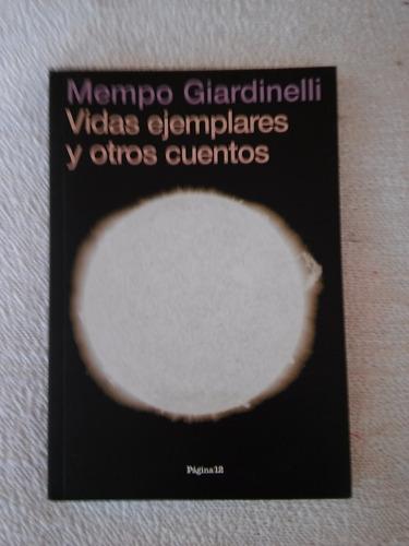 vidas ejemplares y otros cuentos  mempo giardinelli