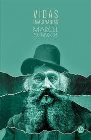 vidas imaginarias - marcel schwob