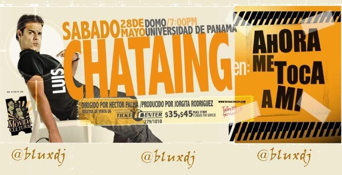 ahora me toca a mi luis chataing