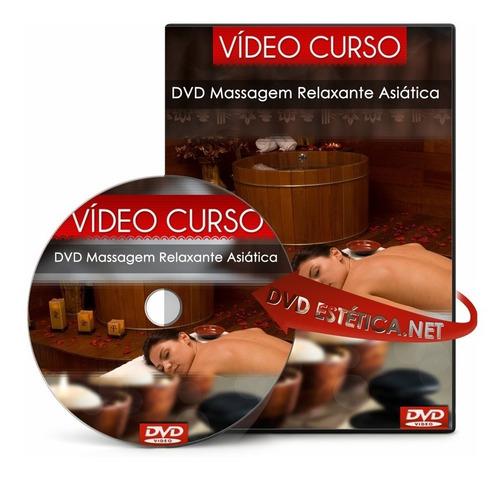 vídeo aula de massagem relaxante asiática - assista online