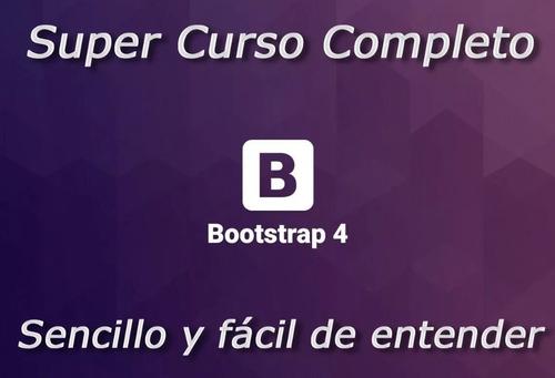 video curso bootstrap 4, super completo-checa el temario