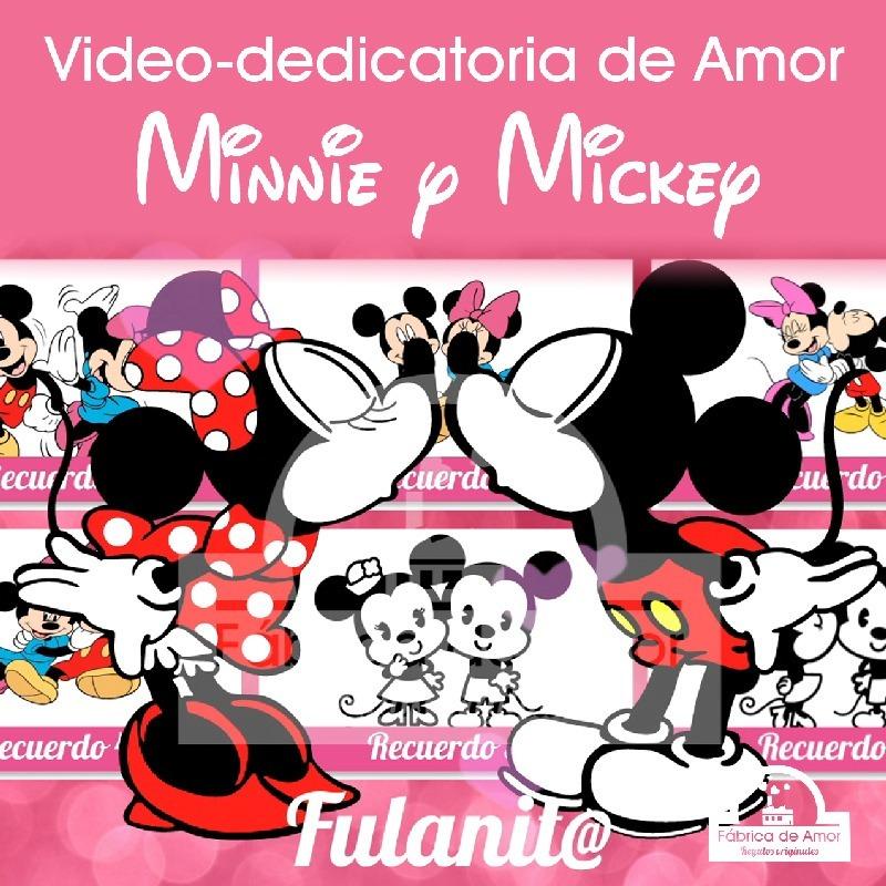Video Dedicatoria De Amor Personalizada Mickey Minnie