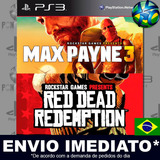 Max Payne 3 + Dlc + Red Dead Redemption - Ps3 - Promoção !!