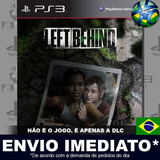Dlc Left Behind The Last Of Us Ps3 Digital Psn Português