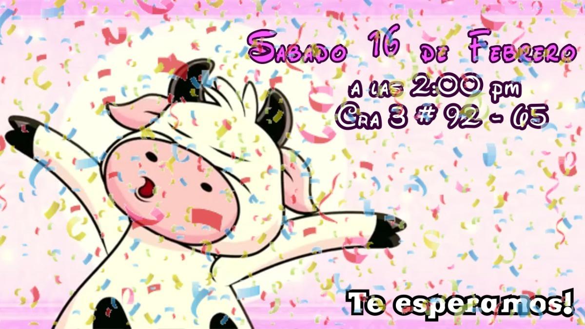 Video Tarjeta Invitacion Animada Fiesta La Vaca Lola