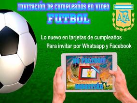Video Tarjeta Invitación Cumpleaños Futbol 2 Fotos