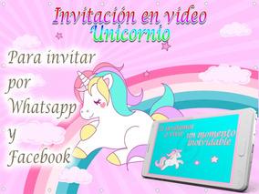 Video Tarjeta Invitación Cumpleaños Unicornio 2 Fotos