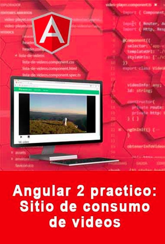 video2brain angular 2 práctico sitio de consumo de vídeos