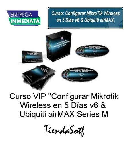 videocurso de configurar mikrotik en pocos dias v6 airmax