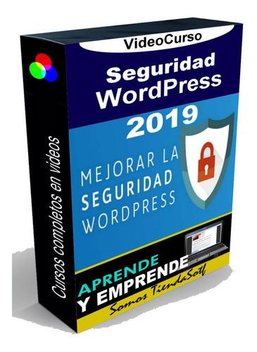 videocurso de seguridad wordpress 2019 / lo mejor