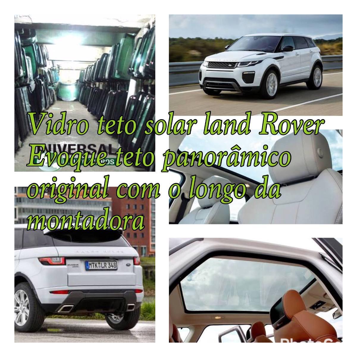 a826b754236f3 Vidro Teto Solar Range Rover Evoque - R  1.580