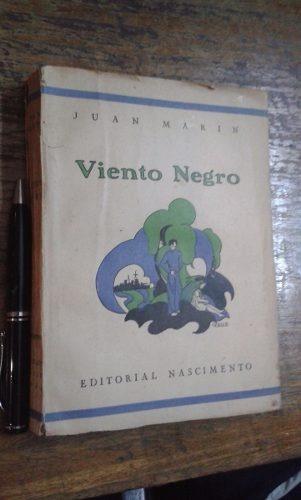 viento negro juan marín nascimento 1944 1a edición