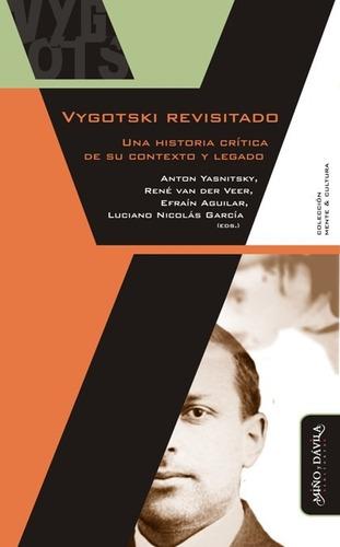 vigotski revisitado. historia crítica anton yasnitsky (myd)