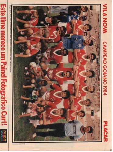 vila nova campeão goiano 1984 - pôster da revista placar