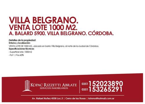 villa belgrano (a. balard 5900) - venta lote 1000 m2