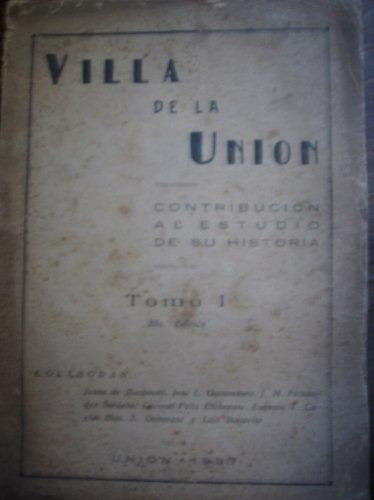 villa de la union tomo 1