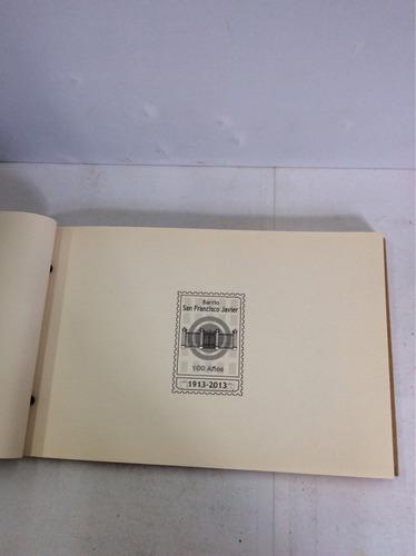 villa javier en 4 instantes, 100 años 1913-2013