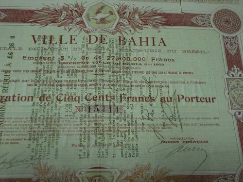 ville de bahia - 1912 - 500 francos.
