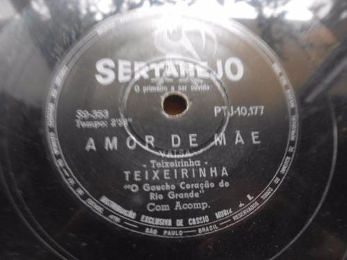 vinil 78 rpm teixeirinha amor de mãe a partida grátis caixa