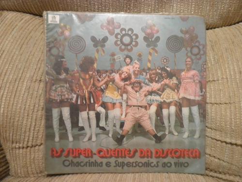 vinil as super quentes da discoteca chacrinha e supersonics