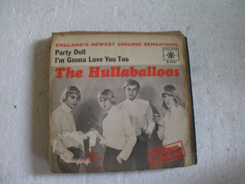 vinil compacto the hullaballos / i'm gonna love / party doll