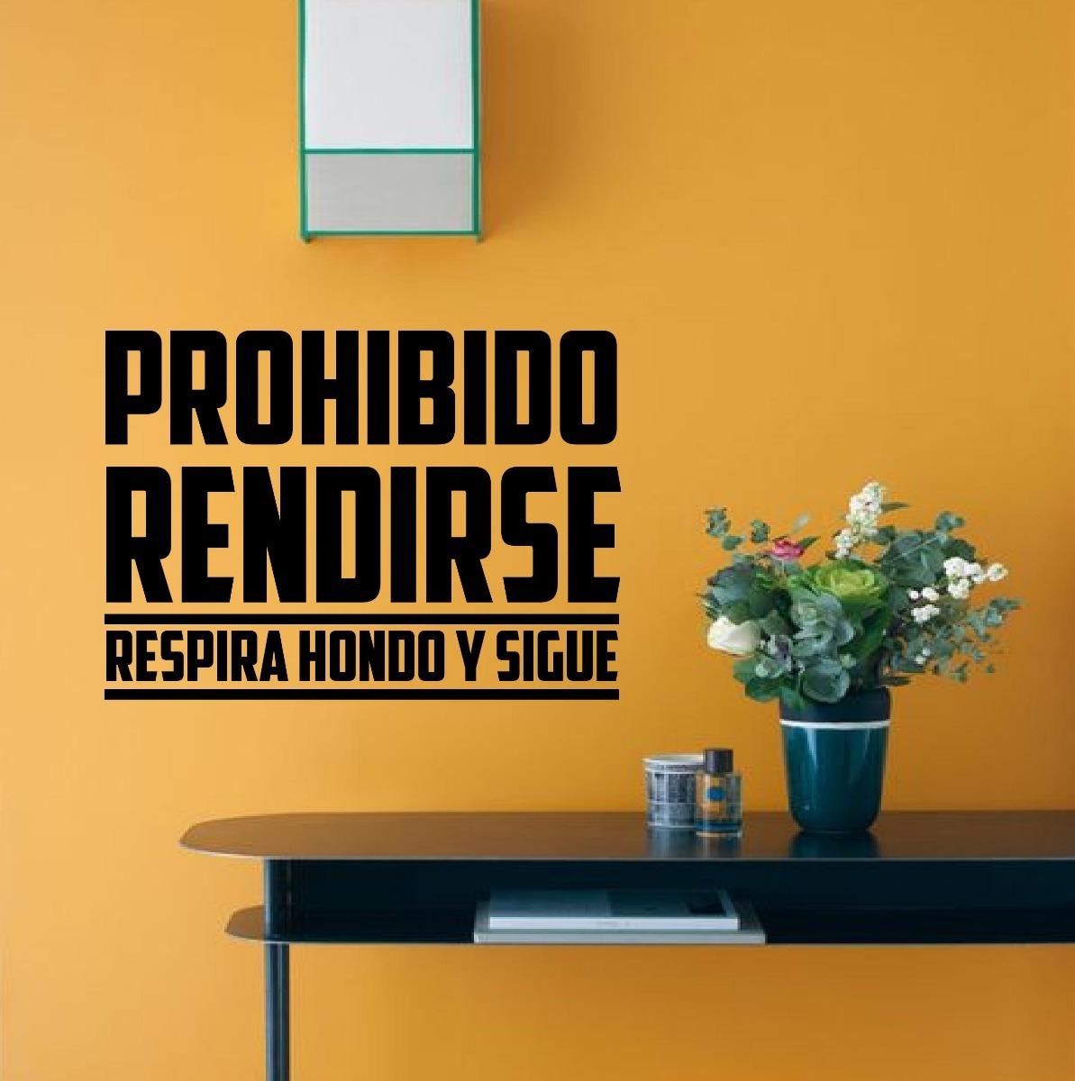 Vinil Decorativo Frase Motivacional Prohibido Rendirse 80x60
