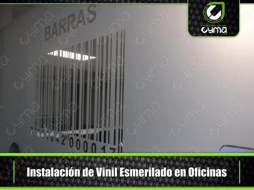 vinil esmerilado (venta e instalación) xvcyma