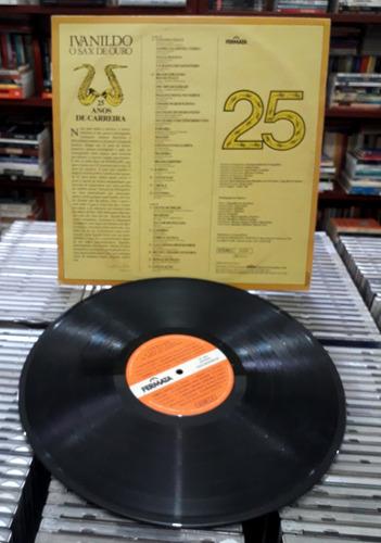 vinil ivanildo o sax de ouro - 25 anos de carreira