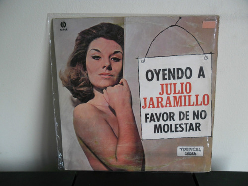 vinil julio jaramillo - oyendo a favor de no molestar