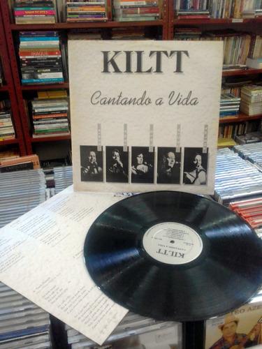 vinil kiltt cantando a vida