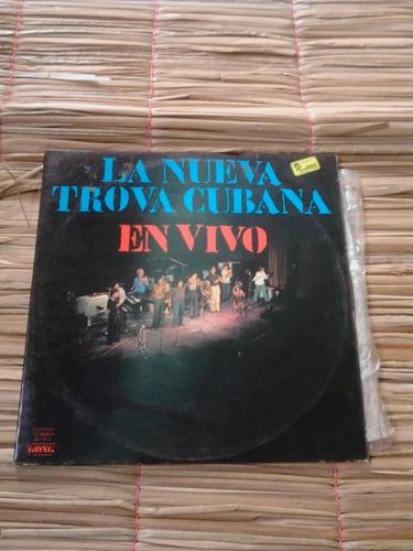 vinil lp  disco acetato /nueva troba cubana importado 1976