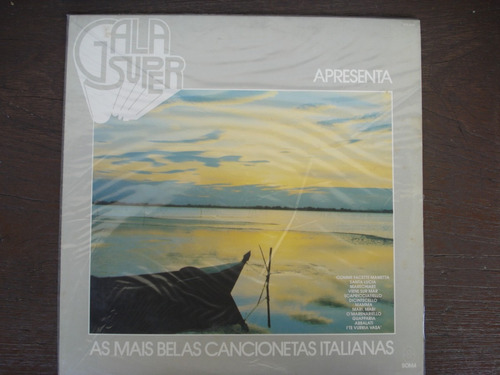 vinil lp gala super - as mais belas cancionetas italianas