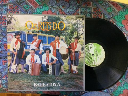 vinil / lp - os reis do fandango - bate coxa