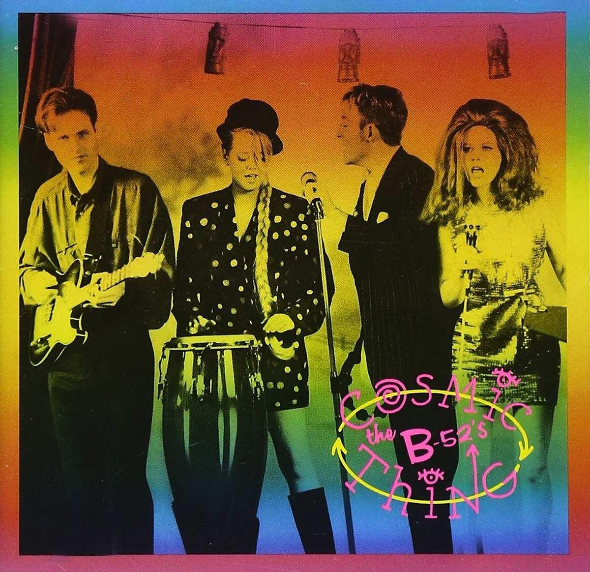 """Resultado de imagem para Edição de 30 anos do álbum """"Cosmic Thing"""", do The B-52's"""