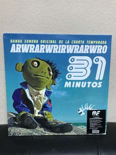 vinilo 31 minutos, arwrarwrirwrarwro / nuevo y sellado
