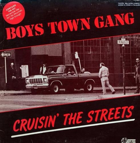 vinilo boys town gang cruisin the streets