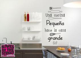 Vinilo Decorativo Frase Cocina Pequeña Casa Grande 1mtx60cm