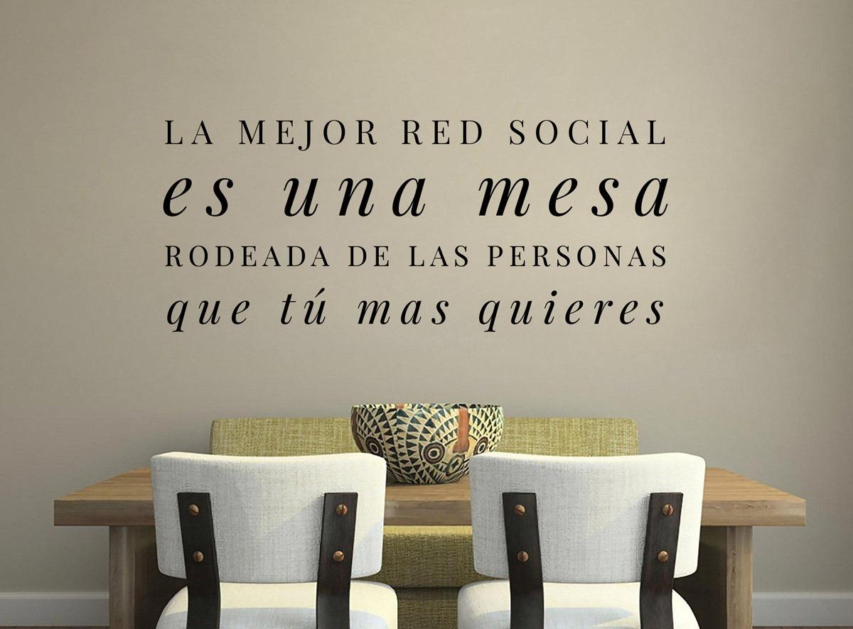 Vinilo Decorativo Frase La Mejor Red Social Es Una Mesa