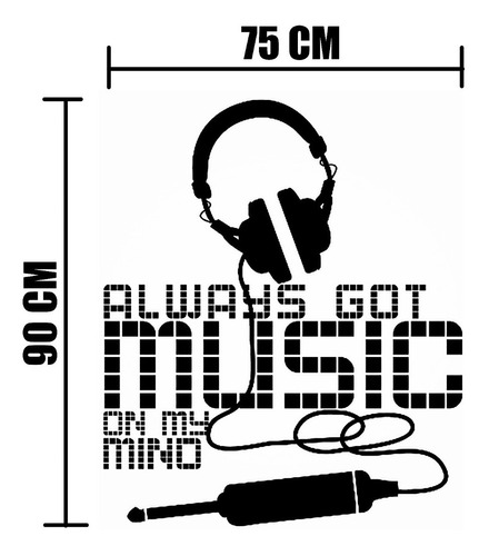 vinilo decorativo música  music on my mind