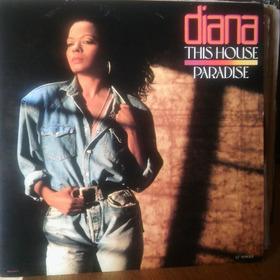 Vinilo Diana Ross Maxi This House / Paradise Maxi 9 Pts  Usa