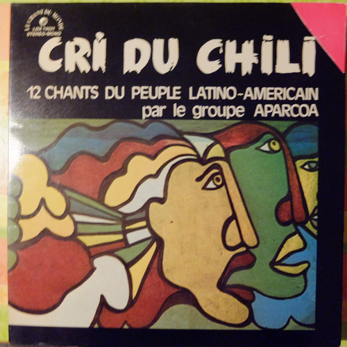 vinilo grupo aparcoa cri du chili 12 chants du peuple latino