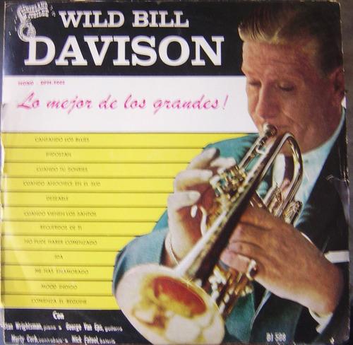 vinilo l p./ wild bill davison / lo mejor de los grandes.