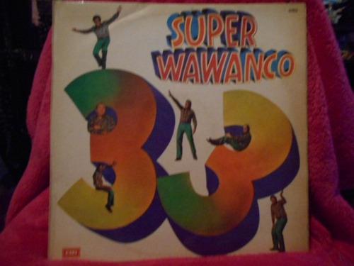 vinilo los wawanco super wawanco 33 -oferta y excel.estado!!