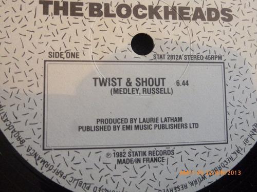 vinilo lp blockheads --  twist  shout  (847)