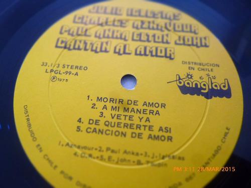 vinilo lp de cantan al amor -aznavour -iglesias-anka (1417