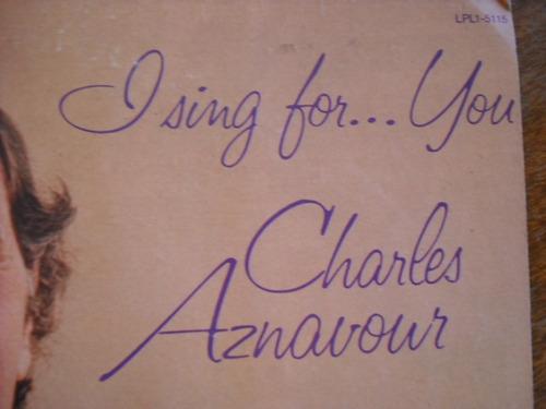 vinilo lp de charles aznavour  i sing for ...you (u107