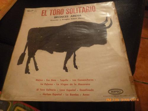 vinilo lp de el toro solitario ---bronces de arena (u121
