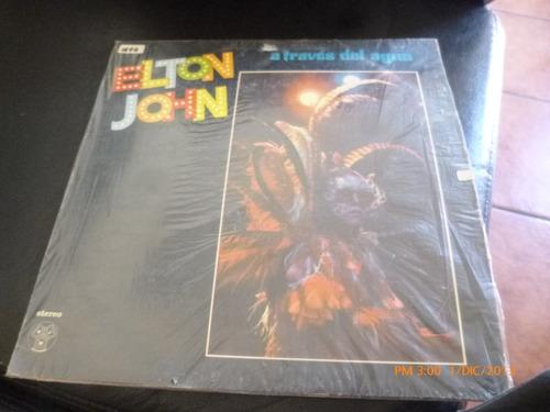 vinilo lp de elton john - a traves del agua (u585