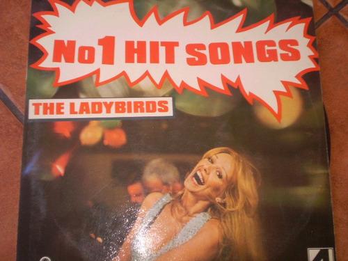 vinilo lp de n° 1 hit songs  the ladybirds (442)