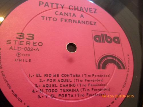 vinilo lp  de patty chavez  -- canta a tito fernandez(lp327
